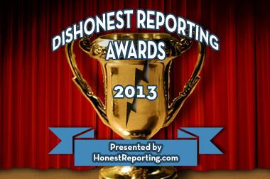 Dishonest Reporting Awards 2013