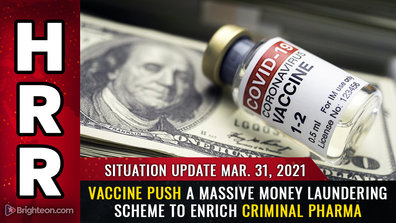 Image: Situation Update, Mar 31st: Those taking vaccines are shockingly ignorant of the criminal fraud behind Big Pharma