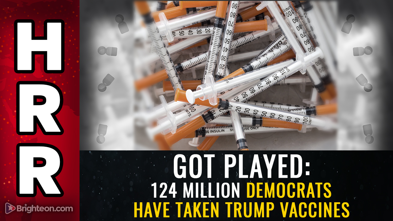 Image: GOT PLAYED: 124 million Democrats have taken Trump vaccines… what happens if they start dying?