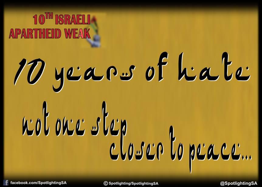 Israel Apartheid Week, 10 years of hate