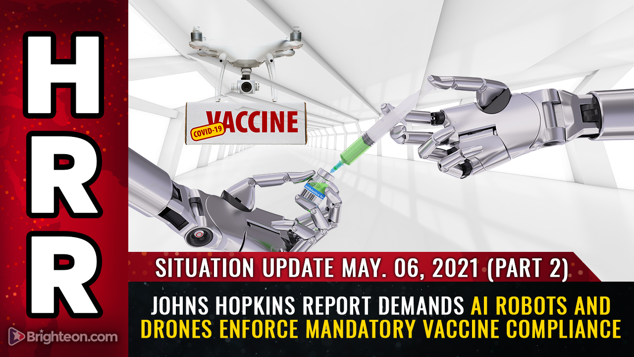Image: Meet your automated, totalitarian medical police state future: Johns Hopkins demands AI robots and drones enforce covid vaccine war against humanity