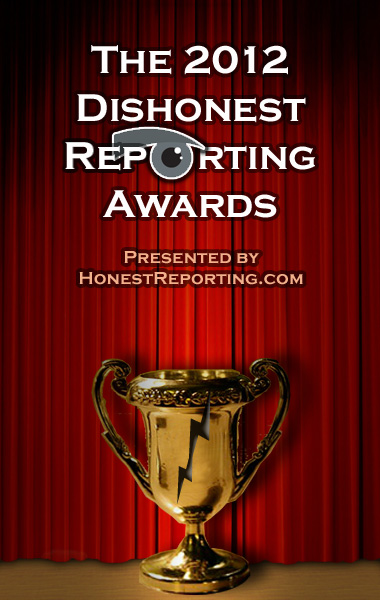 The 2012 Dishonest Reporting Awards