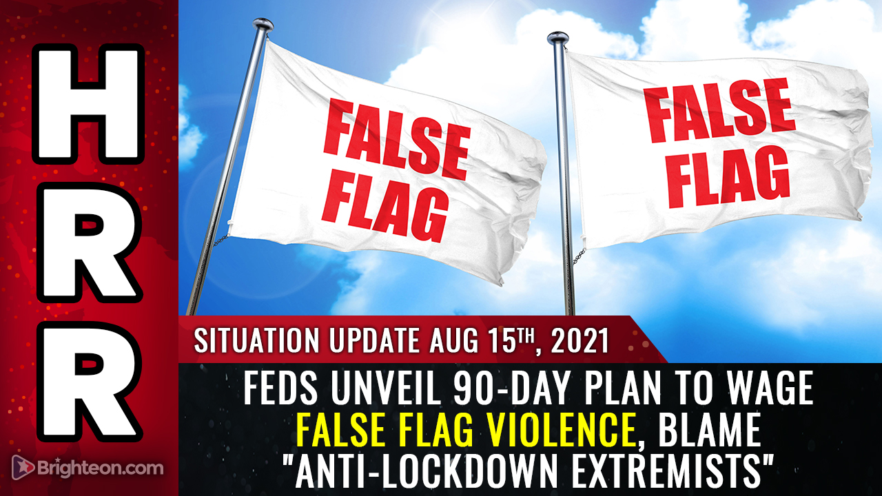 """Image: Feds declare anti-vaxxers are """"terrorists,"""" unveil 90-day plan to wage false flag violence and blame it on """"anti-lockdown extremists"""""""