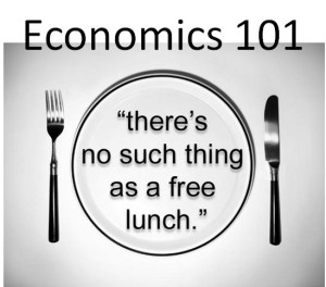 economics 101 no such thing as a free lunch