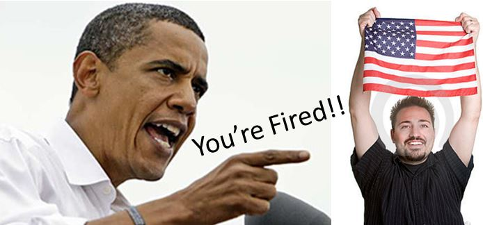 Obama You're Fired