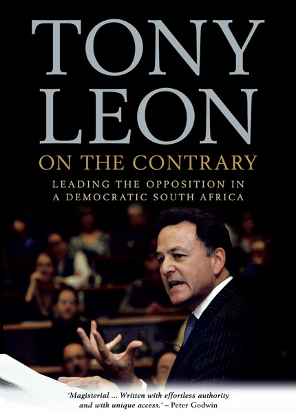 on-the-contrary-leading-the-opposition-in-the-new-south-africa-tony-leon