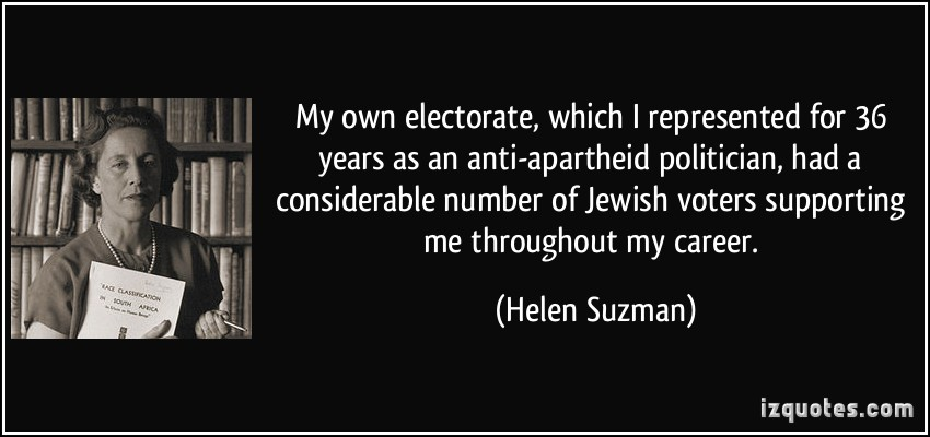 quote-my-own-electorate-which-i-represented-for-36-years-as-an-anti-apartheid-politician-had-a-helen-suzman-181100