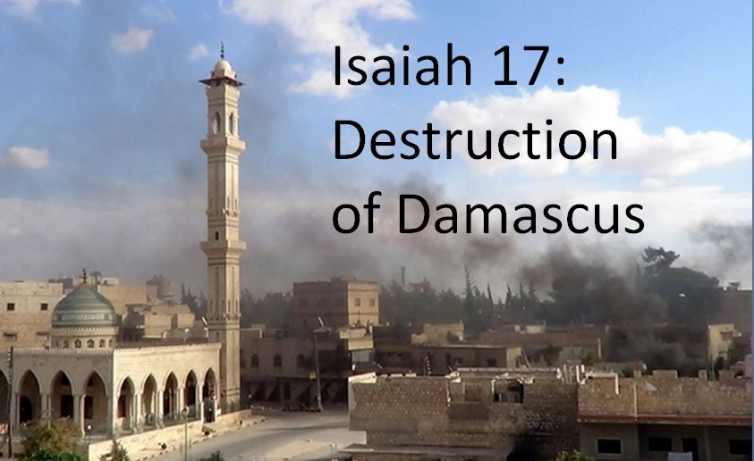 Image result for destruction of damascus prophecy