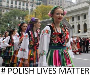 Polish lives matter